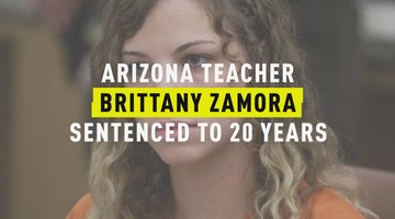 Arizona Teacher Brittany Zamora Sentenced To 20 years