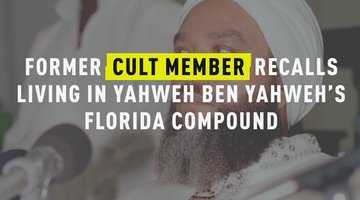 Former Cult Member Recalls Living In Yahweh Ben Yahweh's Florida Compound