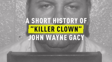 "A Short History of ""Killer Clown"" John Wayne Gacy"