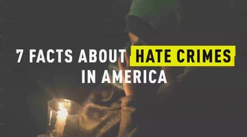 7 Facts About Hate Crimes In America