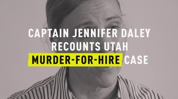 Murder for Hire: Capt. Jennifer Daley Recounts Utah Murder-For-Hire Case