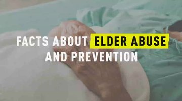 Facts About Elder Abuse And Prevention