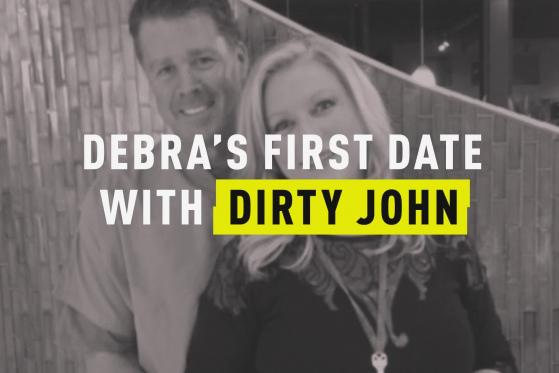 Debra's First Date With Dirty John