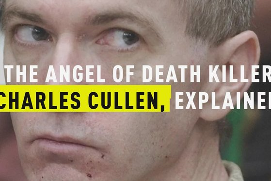 The Angel of Death Killer, Charles Cullen, Explained